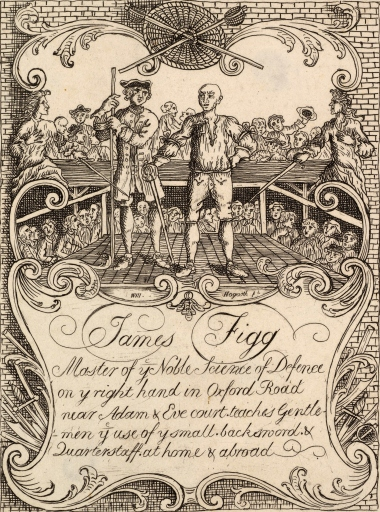 "18th century trade card purporting to show James Figg, ""Master of ye Noble Science of Defence,"" offering instruction in the use of the quarterstaff. The authorship of this etching is uncertain and has been attributed to both William Hogarth and Joseph Sympson."